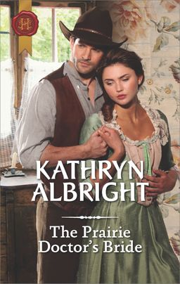 The Prairie Doctor's Bride