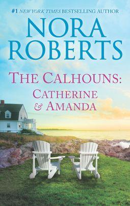 The Calhouns: Catherine and Amanda