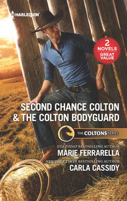 Second Chance Colton & The Colton Bodyguard