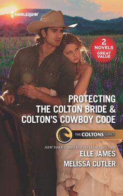 Protecting the Colton Bride & Colton's Cowboy Code