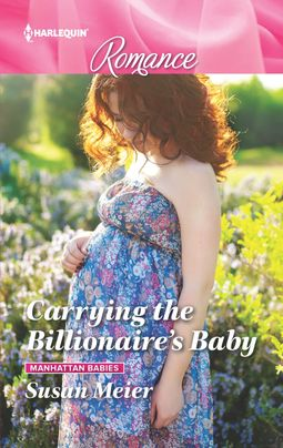 Carrying the Billionaire's Baby