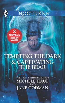Tempting the Dark & Captivating the Bear