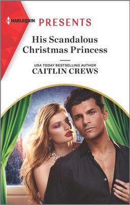 His Scandalous Christmas Princess