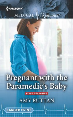 Pregnant with the Paramedic's Baby