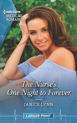 The Nurse's One Night to Forever