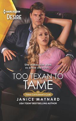 Too Texan to Tame