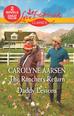 The Rancher's Return & Daddy Lessons