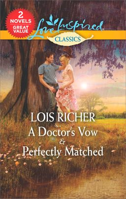 A Doctor's Vow & Perfectly Matched