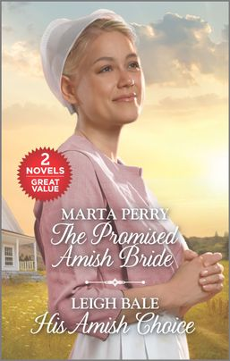 The Promised Amish Bride and His Amish Choice