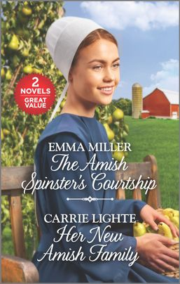 The Amish Spinster's Courtship and Her New Amish Family
