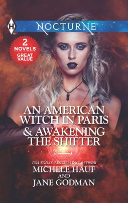 An American Witch in Paris & Awakening the Shifter