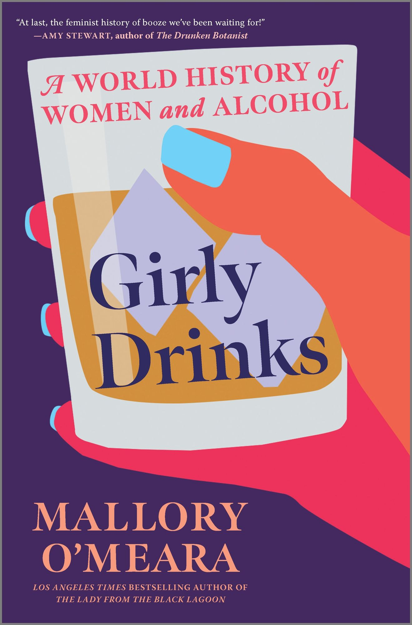 Girly Drinks by Mallory O'Meara