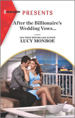 After the Billionaire's Wedding Vows...