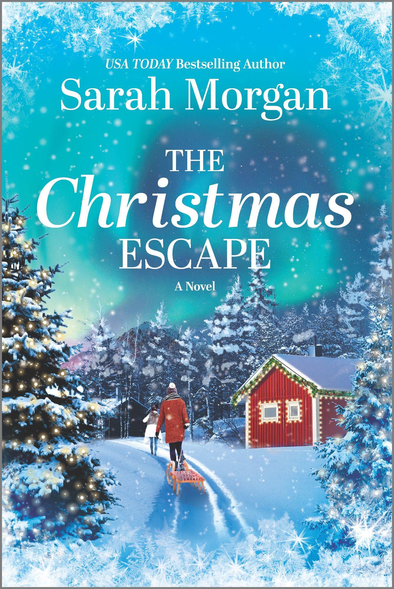 The Christmas Escape by Sarah Morgan
