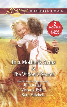 In a Mother's Arms & The Widow's Secret
