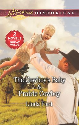 The Cowboy's Baby & Prairie Cowboy