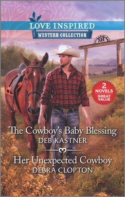 The Cowboy's Baby Blessing & Her Unexpected Cowboy