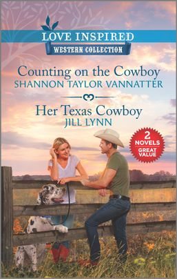 Counting on the Cowboy & Her Texas Cowboy