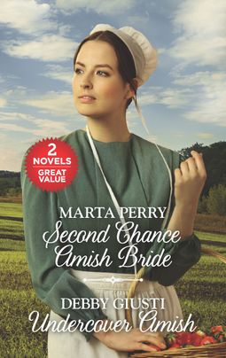Second Chance Amish Bride and Undercover Amish