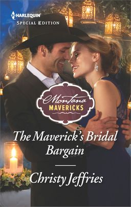 The Maverick's Bridal Bargain