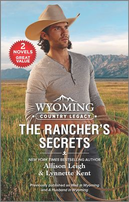 Wyoming Country Legacy: The Rancher's Secrets