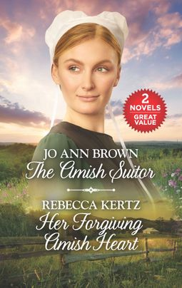 The Amish Suitor and Her Forgiving Amish Heart