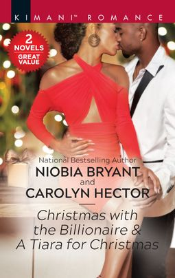 Christmas with the Billionaire & A Tiara for Christmas