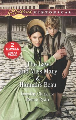 The Law and Miss Mary & Hannah's Beau