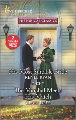His Most Suitable Bride & The Marshal Meets His Match