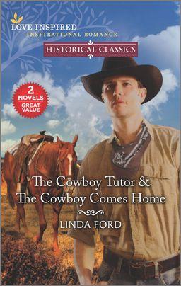 The Cowboy Tutor & The Cowboy Comes Home