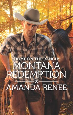 Home on the Ranch: Montana Redemption