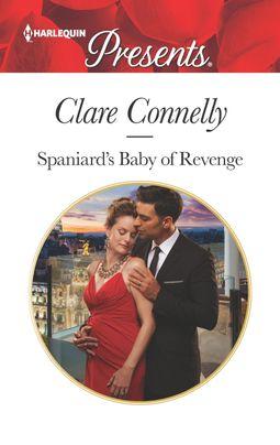 Spaniard's Baby of Revenge