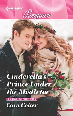 Cinderella's Prince Under the Mistletoe