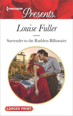 Surrender to the Ruthless Billionaire