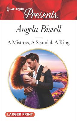 A Mistress, A Scandal, A Ring