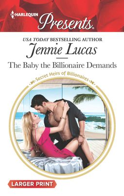 The Baby the Billionaire Demands