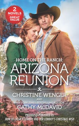 Home on the Ranch: Arizona Reunion