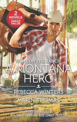 Home on the Ranch: A Montana Hero