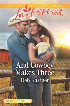 And Cowboy Makes Three