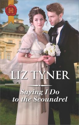 Saying I Do to the Scoundrel