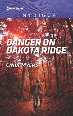 Danger on Dakota Ridge