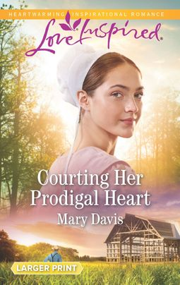 Courting Her Prodigal Heart