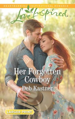 Her Forgotten Cowboy