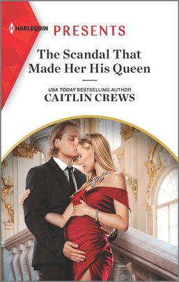 The Scandal That Made Her His Queen