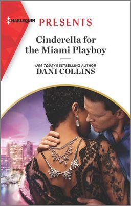 Cinderella for the Miami Playboy
