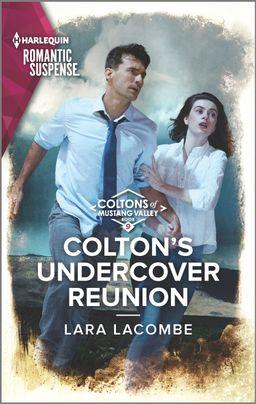 Colton's Undercover Reunion