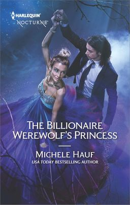 The Billionaire Werewolf's Princess