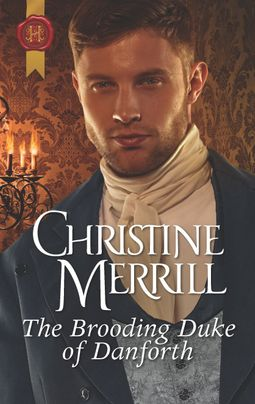 The Brooding Duke of Danforth