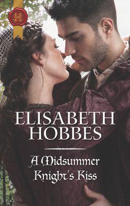 A Midsummer Knight's Kiss