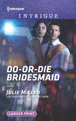 Do-or-Die Bridesmaid